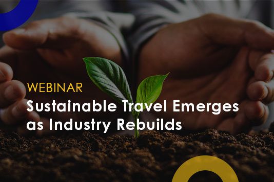 Two hands hold a sprouting plant with webinar title text overlay reading Sustainable Travel Emerges as Industry Rebuilds